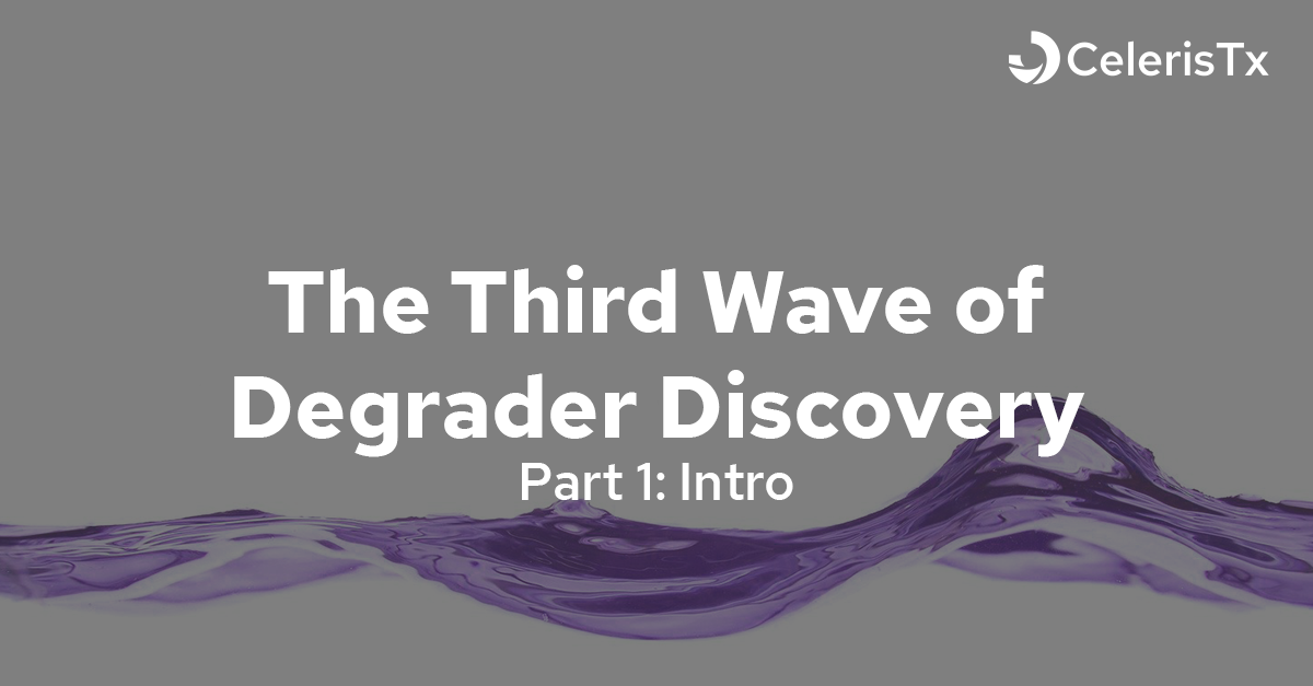 The Third Wave of Degrader Discovery